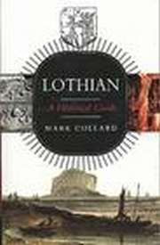 Image for Lothian: A Historical Guide