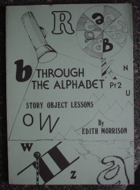 Image for Through the Alphabet Part 2: Story Object Lessons