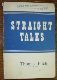 Image for Straight Talks: Short Addresses Delivered to the Forces