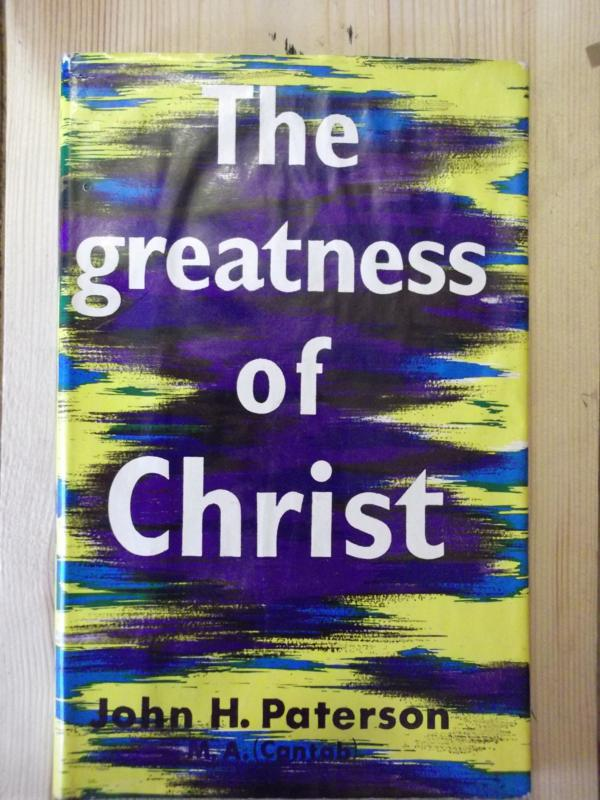 Image for The Greatness of Christ