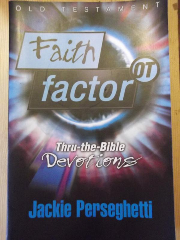 Image for Faith Factor OT: Thru-the-Bible Devotions