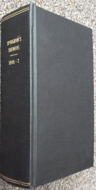 The Metropolitan Tabernacle Pulpit: Volume 62 and 63: Sermons Published in 1916 and 1917
