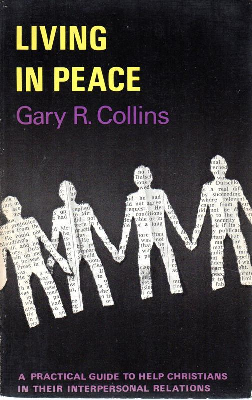 Image for Living in Peace: The Psychology of Interpersonal Relations