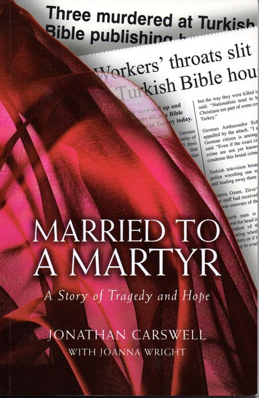 Image for Married to a Martyr: A Story of Tragedy and Hope: The Authorised Biography of Susanne Geske