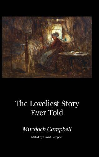 Image for The Loveliest Story Ever Told