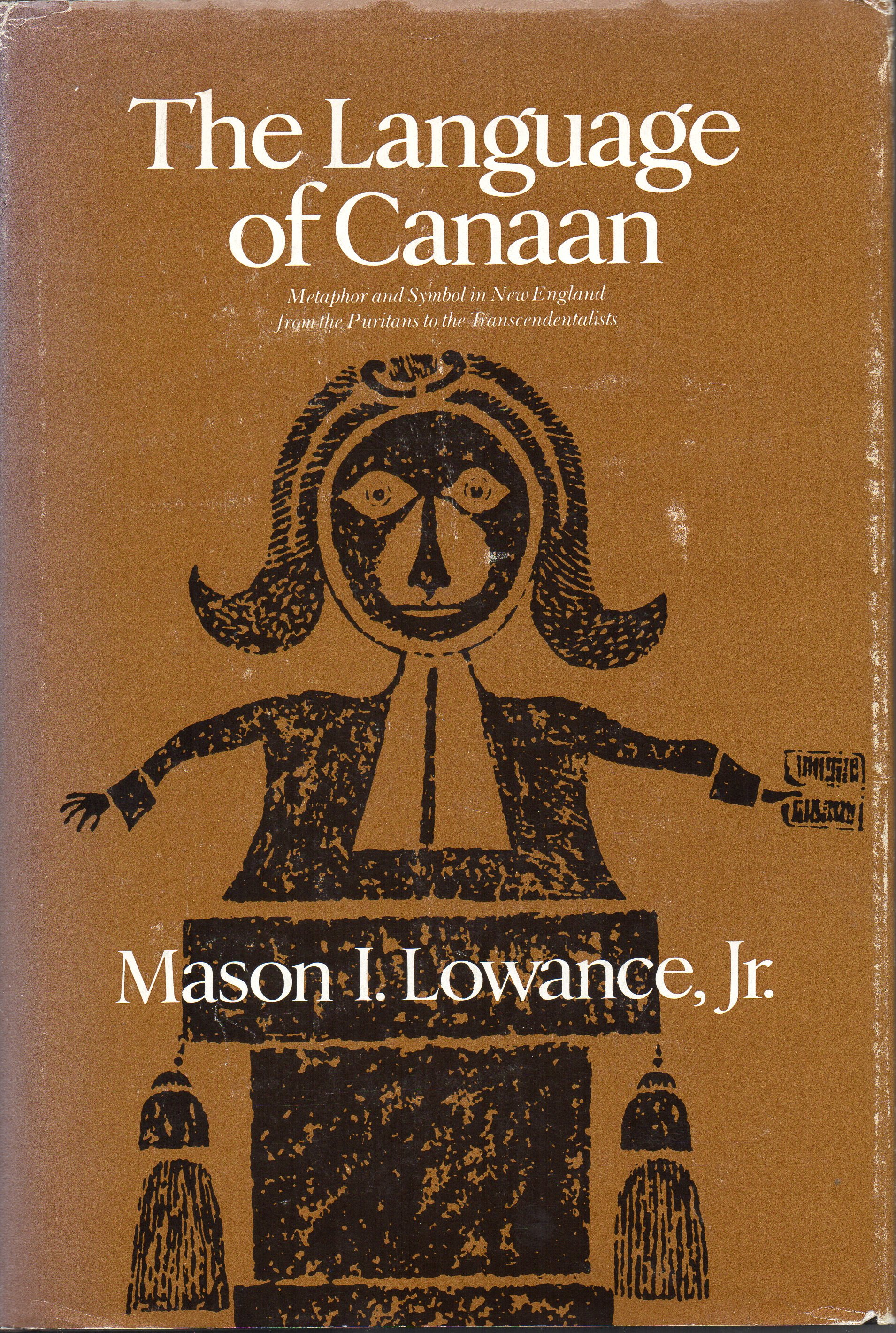 Image for The Language of Canaan: Metaphor and Symbol in New England from the Puritans to the Transcendentalists