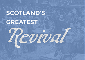Scotland's Greatest Revival