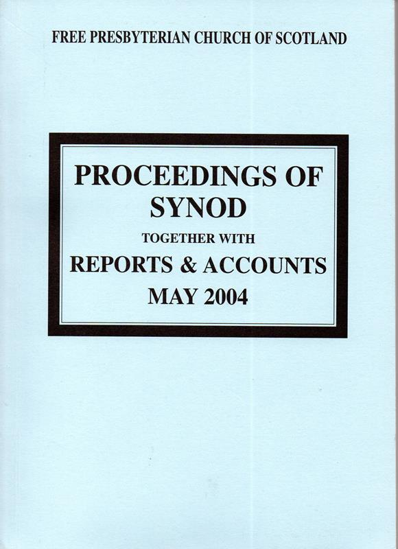Image for Proceedings of Synod: Together with Reports and Accounts May 2004