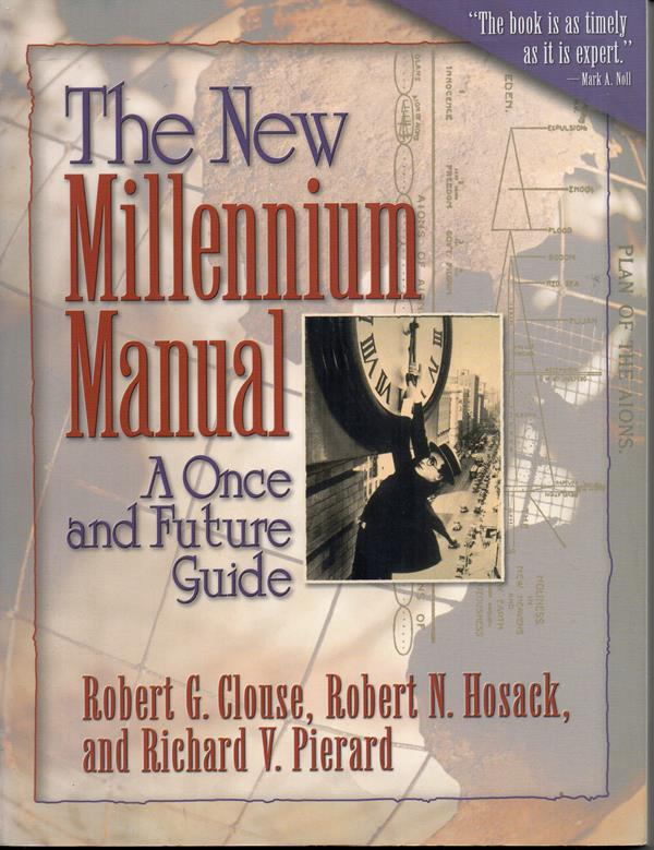 Image for The New Millennium Manual: A Once and Future Guide