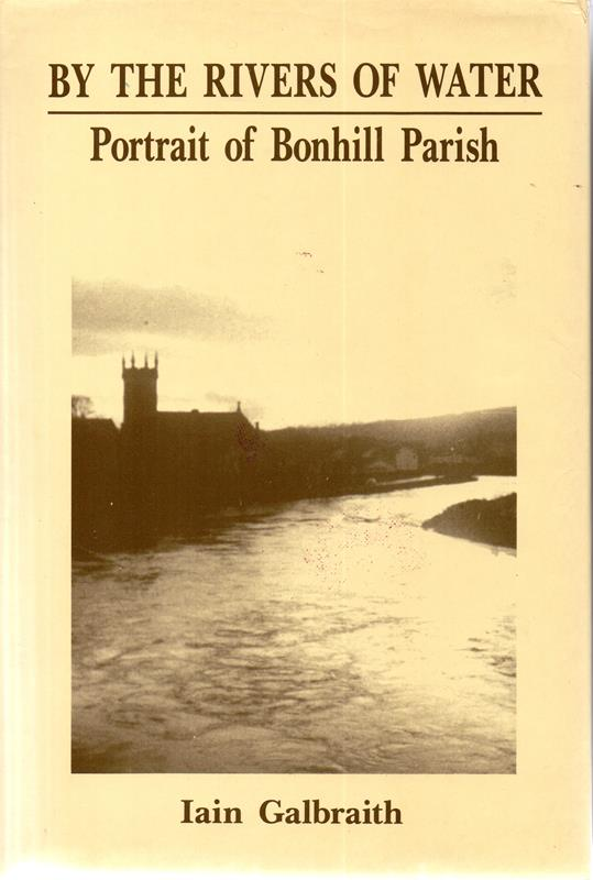 Image for By the Rivers of Water: Bonhill : Portrait of Parish