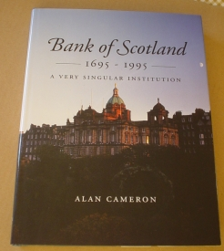 Image for Bank of Scotland, 1695-1995: A Very Singular Institution