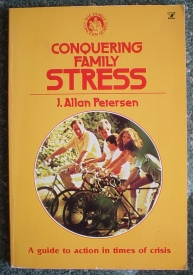 Image for Conquering Family Stress: A Guide to Action in Times of Crisis