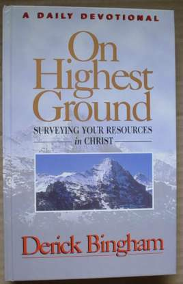 Image for On Highest Ground: Surveying Your Resources in Christ: A Daily Devotional