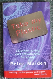 Image for Take My Plastic: Christian Giving and Stewardship for Today