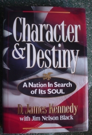 Image for Character & Destiny: A Nation in Search of Its Soul