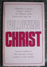 Image for Following Christ: Fourteen Outlines for Bible Discussion Groups