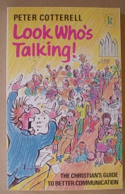Image for Look Who's Talking: The Christian's Guide to Better Communication