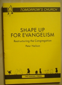 Image for Shape Up for Evangelism: Restructuring the Congregation (Tomorrow's Church series)