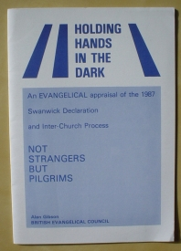 Image for Holding Hands in the Dark: An Evangelical Appraisal of the Swanwick Inter-Church Process