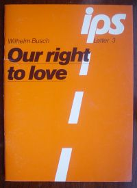 Image for Our Right to Love (IPS Letter No 3)
