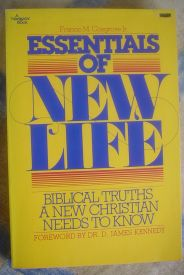 Image for Essentials of New Life: Biblical Truths a New Christian Needs to Know